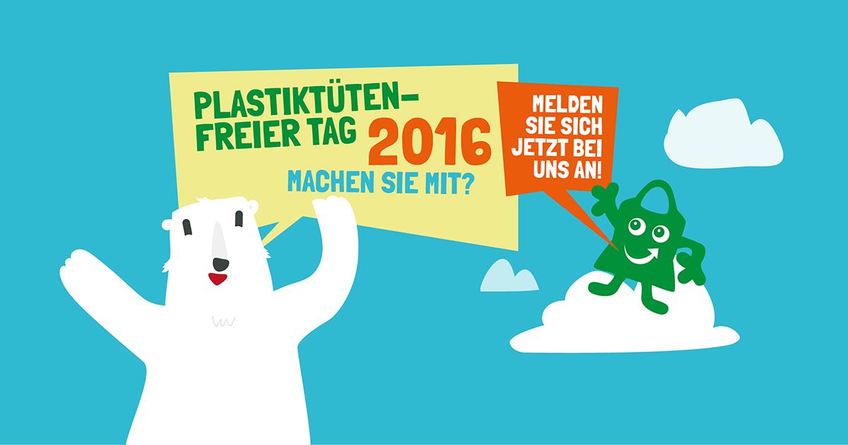 Plastiktuetenfreier Tag 2016